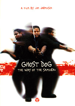 Ghost Dog - The Way of the Samurai; directed by Jim Jarmusch