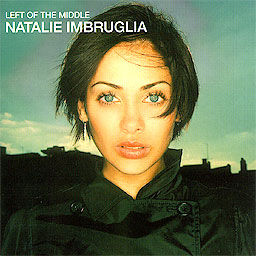 Natalie Imbruglia; Left of the Middle